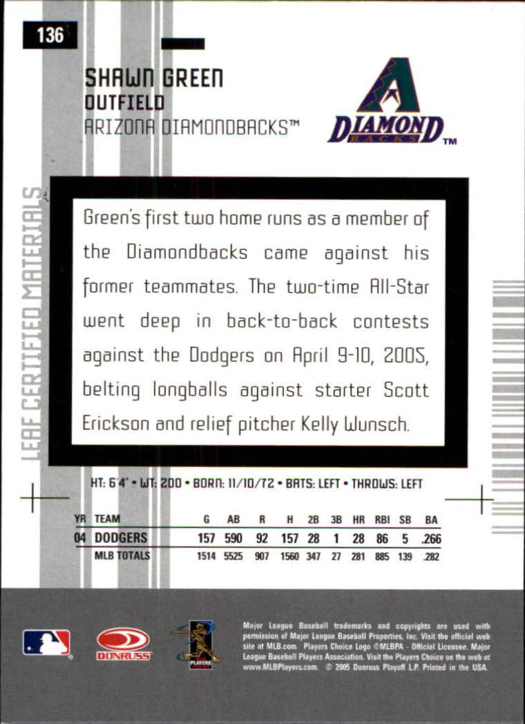 2005 Leaf Certified Materials #136 Shawn Green D'backs back image