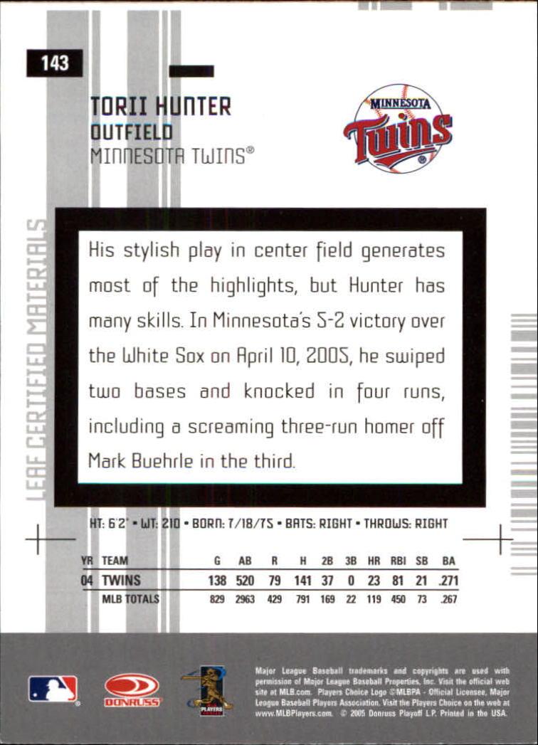 2005 Leaf Certified Materials #143 Torii Hunter back image