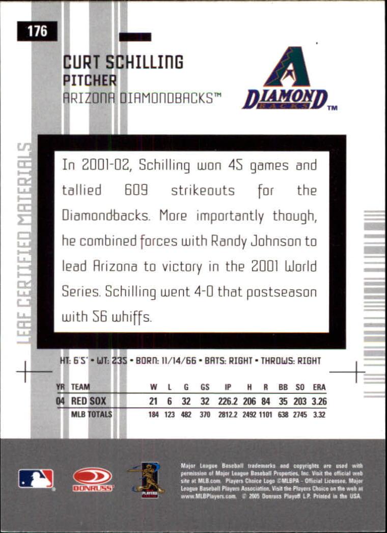 2005 Leaf Certified Materials #176 Curt Schilling D'backs back image