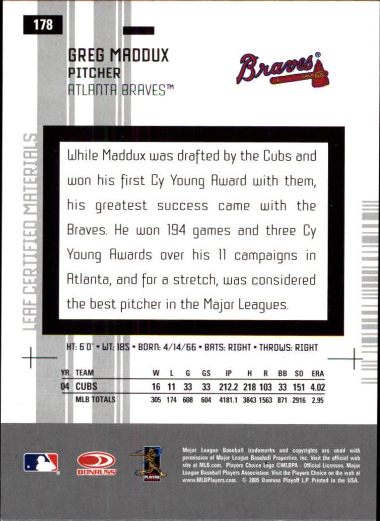 2005 Leaf Certified Materials #178 Greg Maddux Braves back image