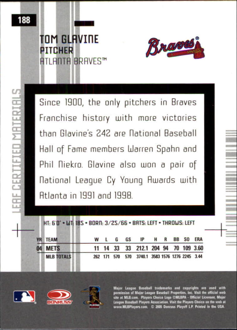 2005 Leaf Certified Materials #188 Tom Glavine Braves back image