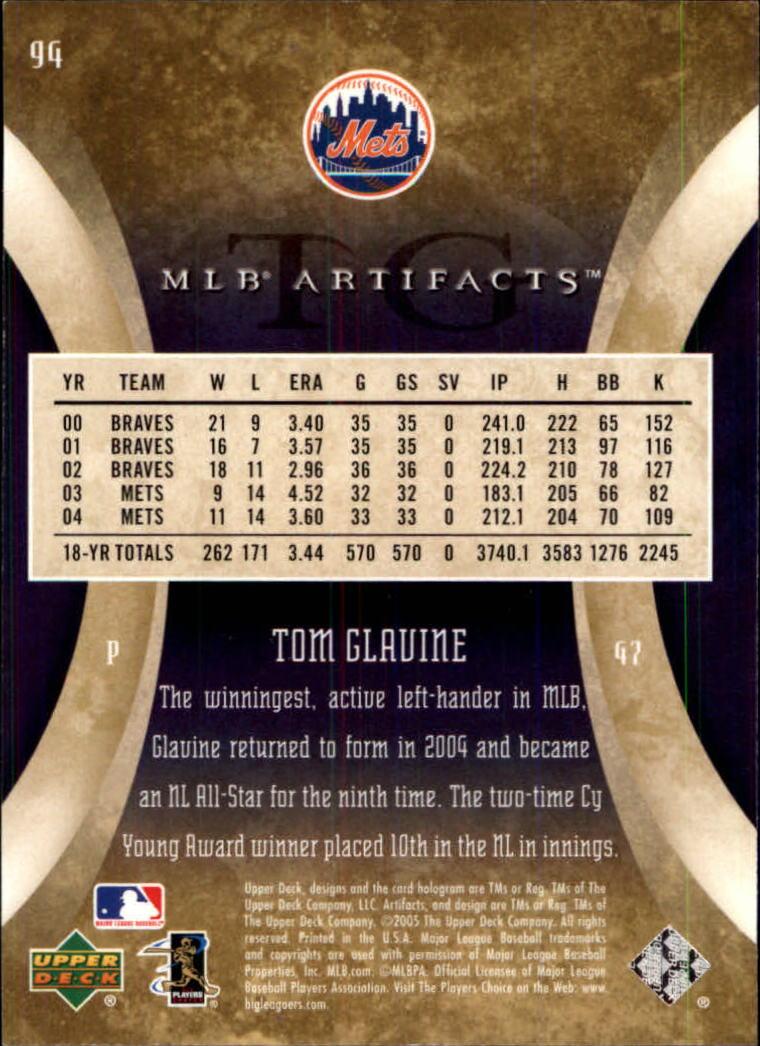 2005 Artifacts #94 Tom Glavine back image