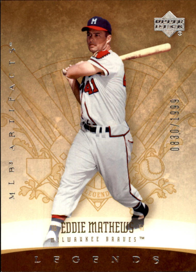 2005 Artifacts #164 Eddie Mathews LGD