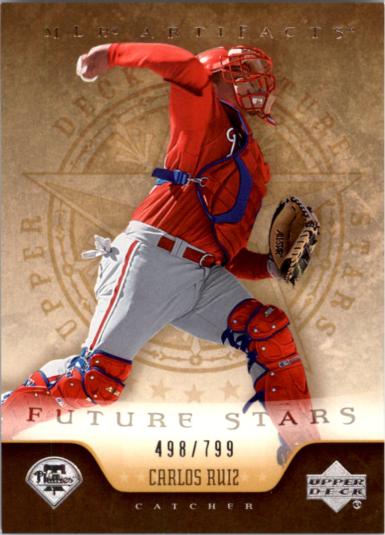 2005 Artifacts #208 Carlos Ruiz FS RC