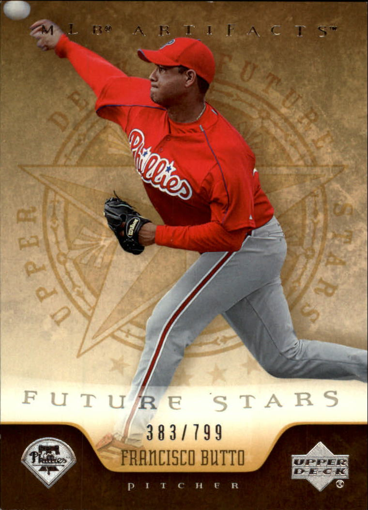 2005 Artifacts #223 Francisco Butto FS RC