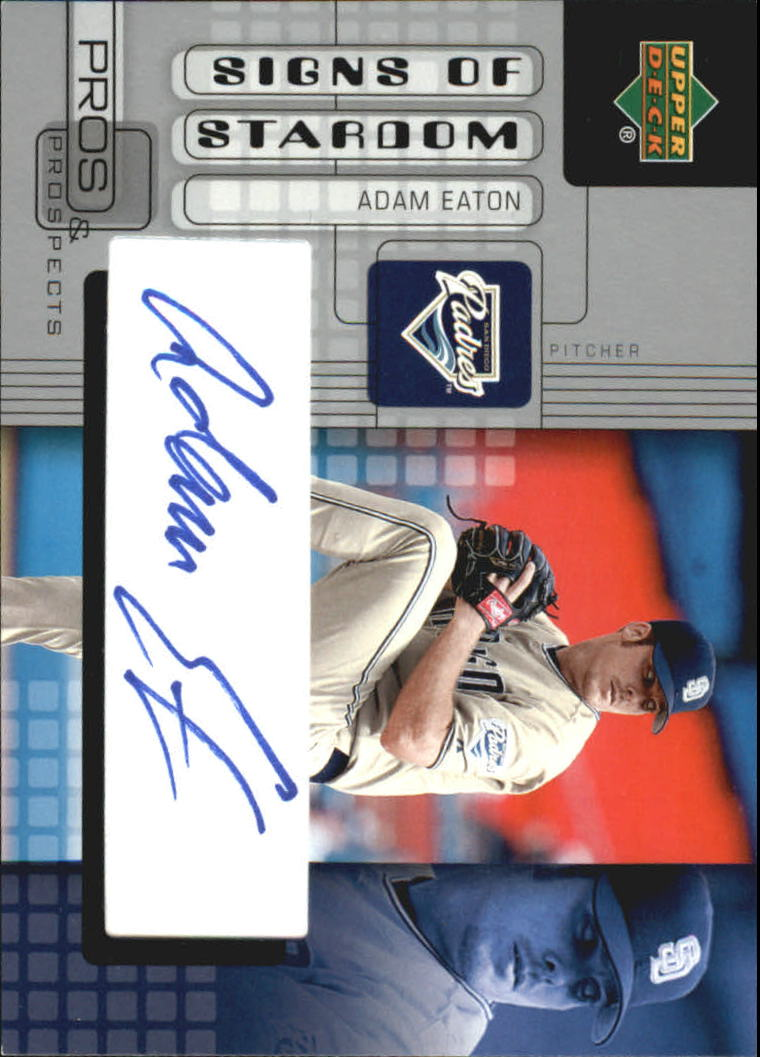 2005 Upper Deck Pros and Prospects Signs of Stardom #AE Adam Eaton T1