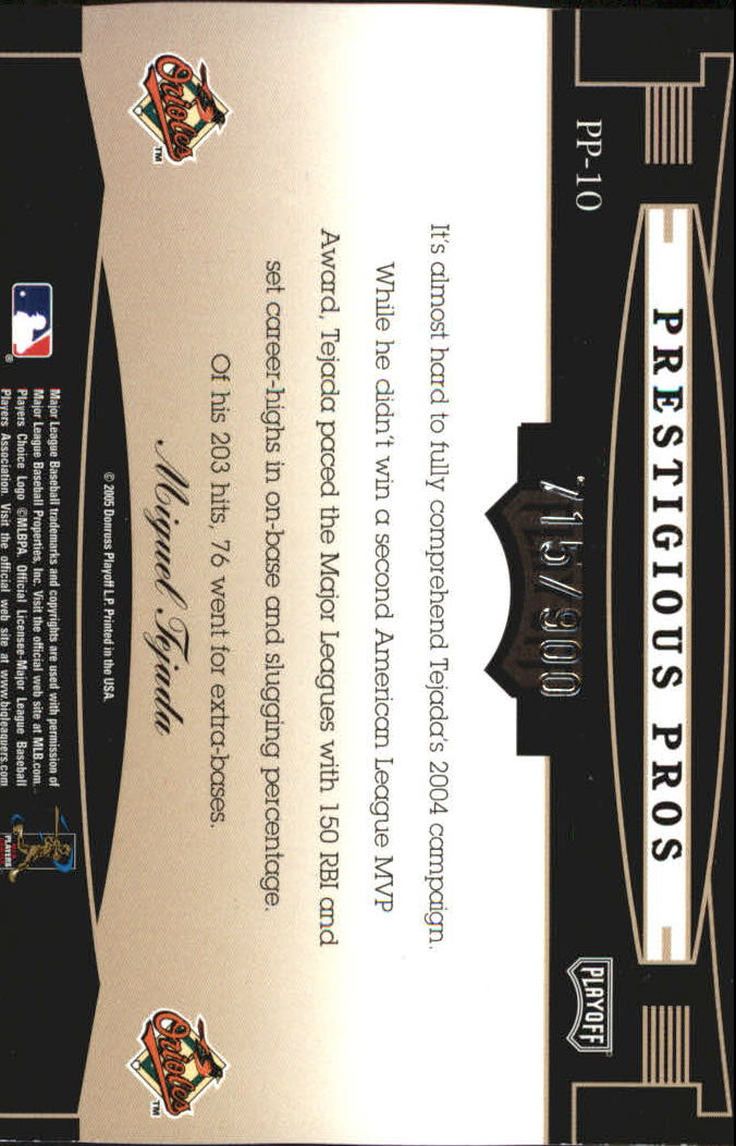 2005 Playoff Prestige Prestigious Pros Blue #10 Miguel Tejada back image