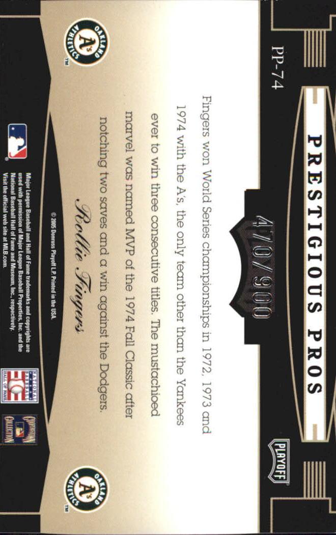 2005 Playoff Prestige Prestigious Pros Blue #74 Rollie Fingers back image