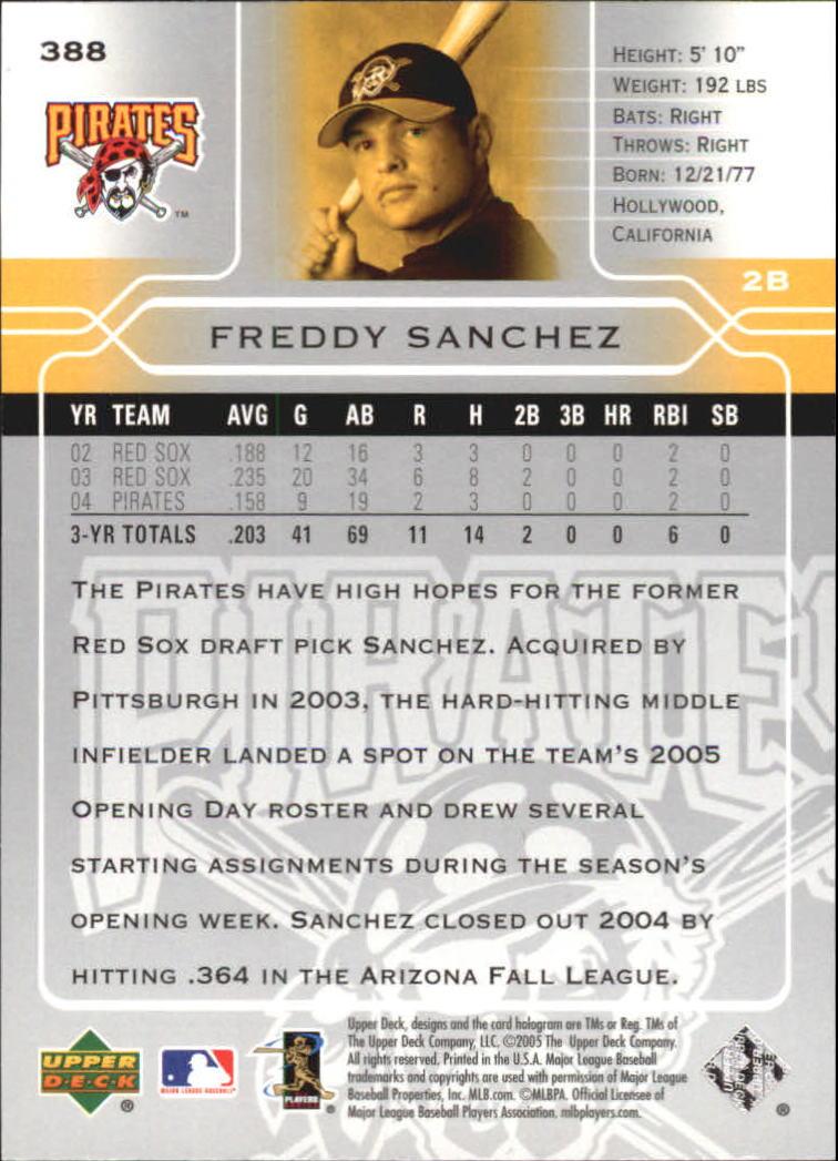 2005 Upper Deck #388 Freddy Sanchez back image