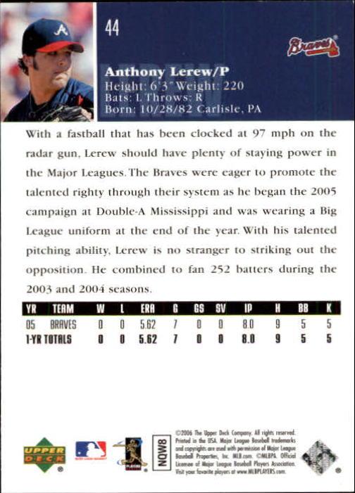 2006 Upper Deck #44 Anthony Lerew (RC) back image