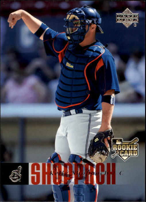 2006 Upper Deck #917 Kelly Shoppach (RC)