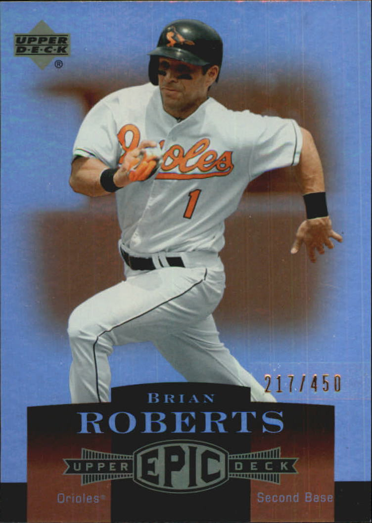 2006 Upper Deck Epic #18 Brian Roberts