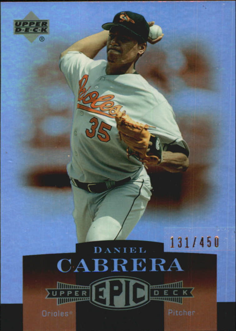 2006 Upper Deck Epic #24 Daniel Cabrera