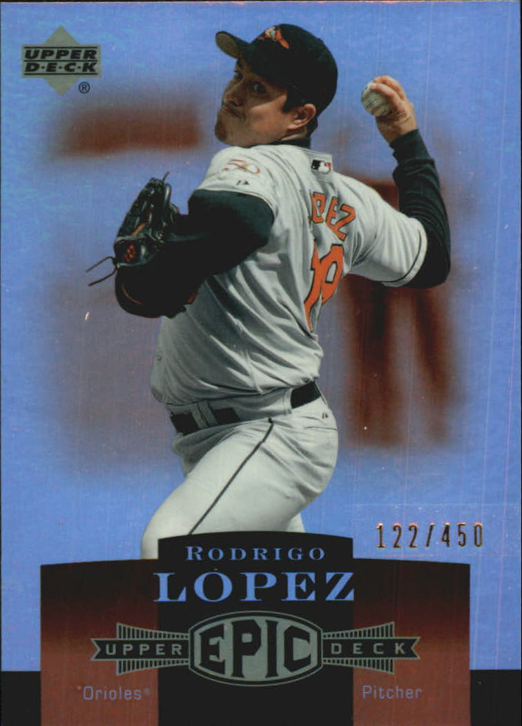 2006 Upper Deck Epic #25 Rodrigo Lopez