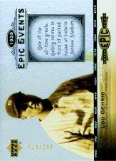 2006 Upper Deck Epic Events #EE96 Lou Gehrig