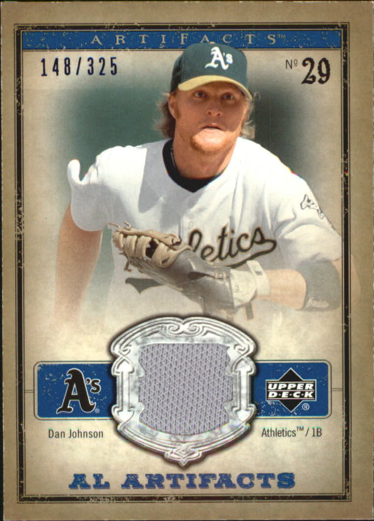 2006 Artifacts AL/NL Artifacts Blue #DAA Dan Johnson Jsy/325