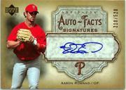 2006 Artifacts Auto-Facts Signatures #AR Aaron Rowand/520
