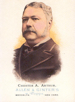 2006 Topps Allen and Ginter #326 Chester A. Arthur