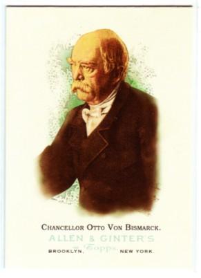 2006 Topps Allen and Ginter #333 Chancellor Otto Von Bismarck