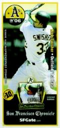 2006 A's Chronicle Pins #1 Nick Swisher
