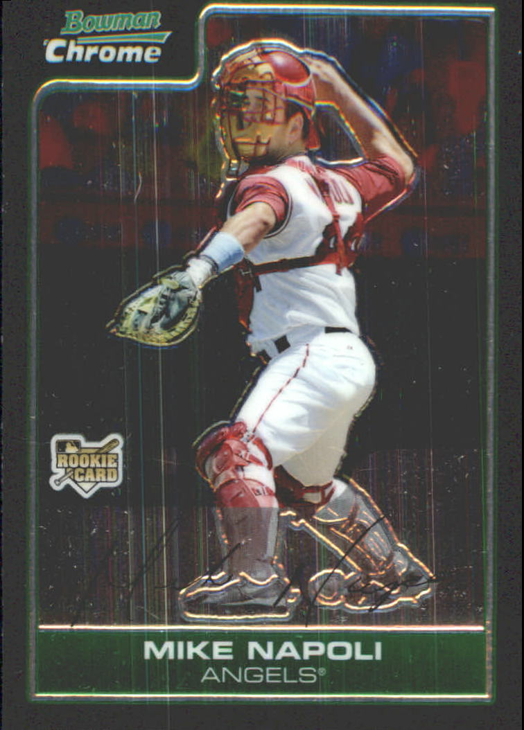 2006 Bowman Chrome Draft #3 Mike Napoli RC