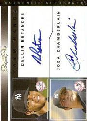 2006 TRISTAR Prospects Plus Farm Hands Autographs Dual #DBJC Dellin Betances/Joba Chamberlain