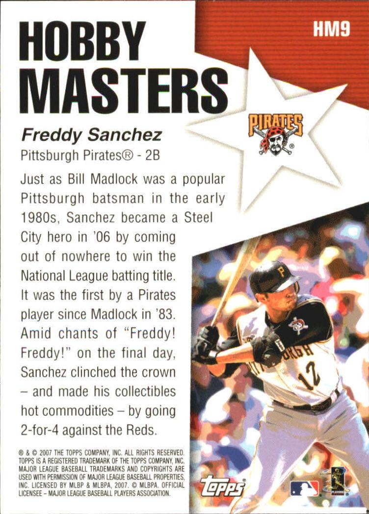 2007 Topps Hobby Masters #HM9 Freddy Sanchez back image