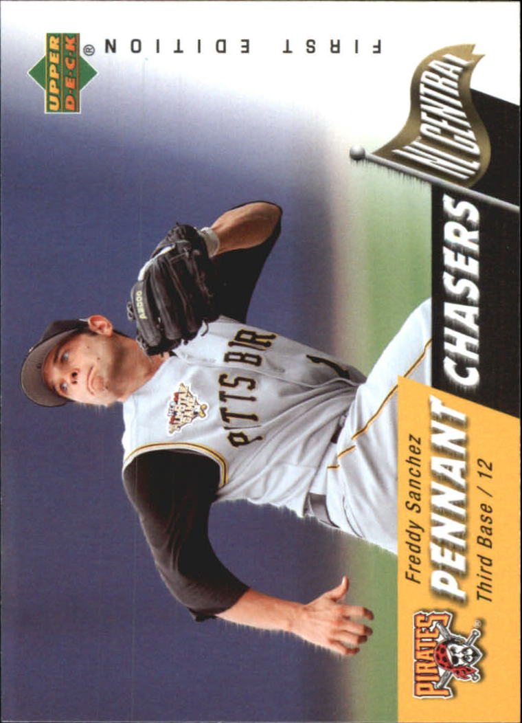 2007 Upper Deck First Edition Pennant Chasers #FS Freddy Sanchez