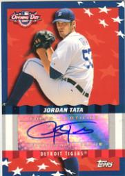 2007 Topps Opening Day Autographs #JT Jordan Tata