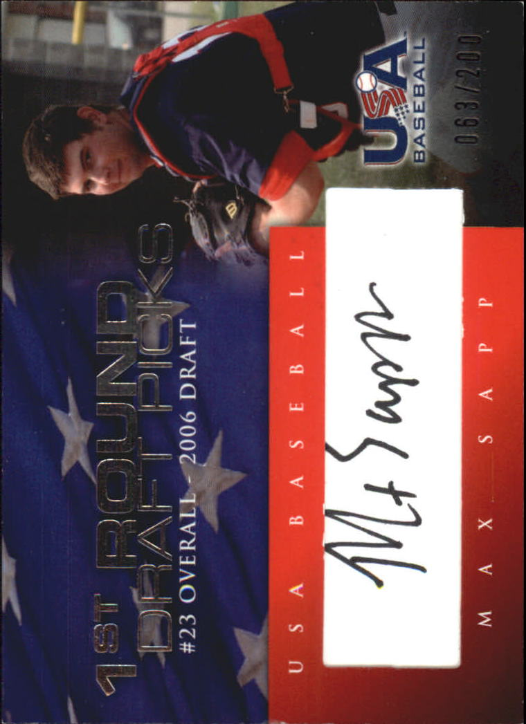 2006-07 USA Baseball 1st Round Draft Pick Signatures Black #10 Max Sapp/200