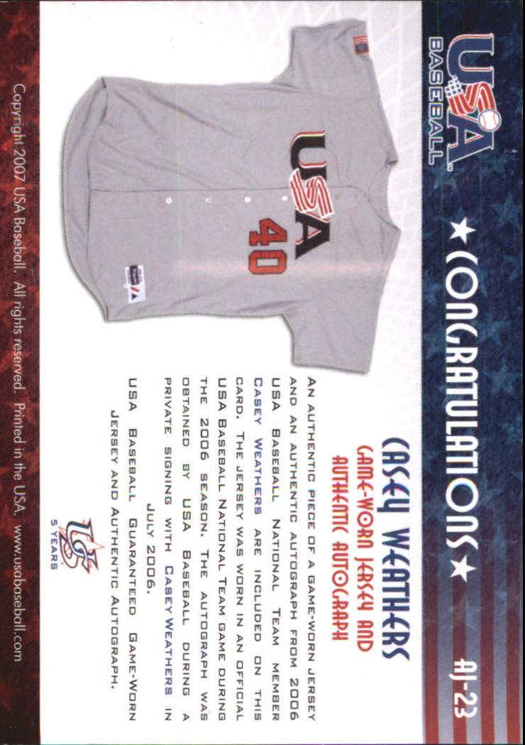 2006-07 USA Baseball Signatures Jersey Black #23 Casey Weathers back image