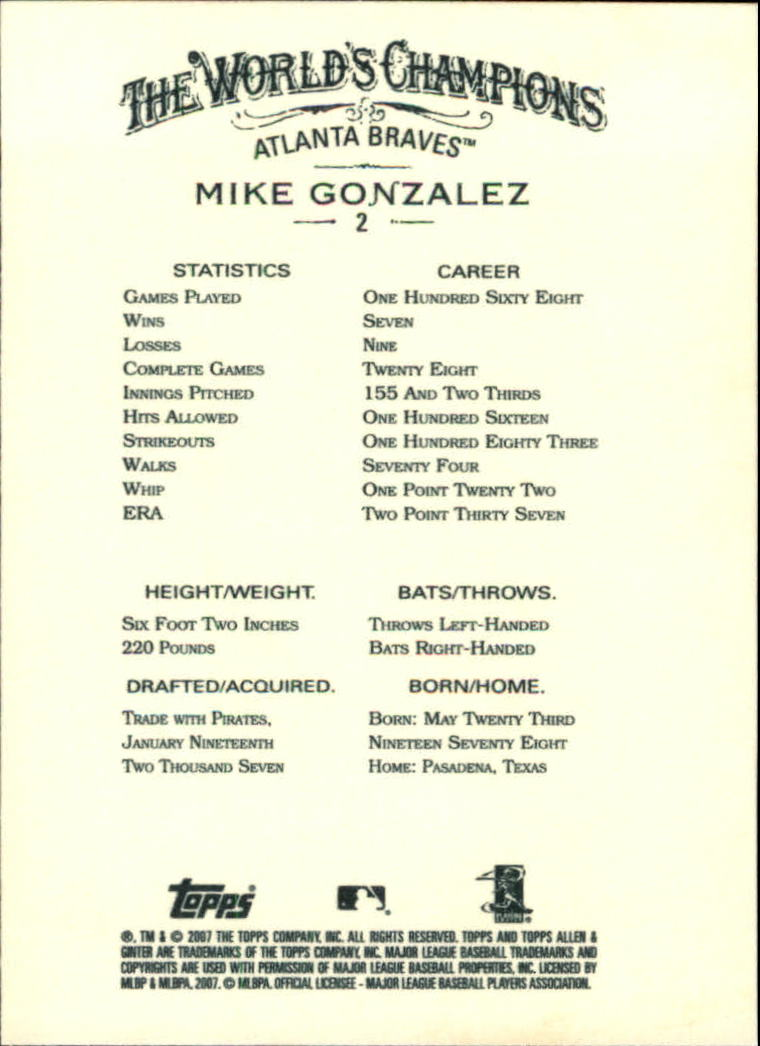 2007 Topps Allen and Ginter #2 Mike Gonzalez back image