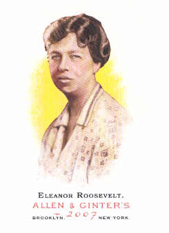 2007 Topps Allen and Ginter #13 Eleanor Roosevelt