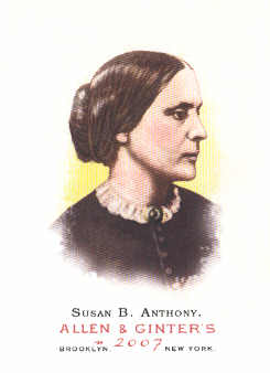 2007 Topps Allen and Ginter #24 Susan B. Anthony