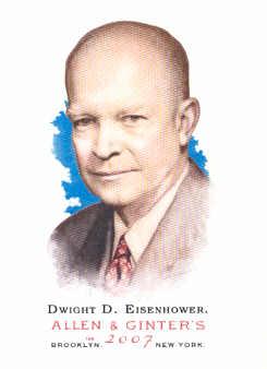 2007 Topps Allen and Ginter #62 Dwight D. Eisenhower