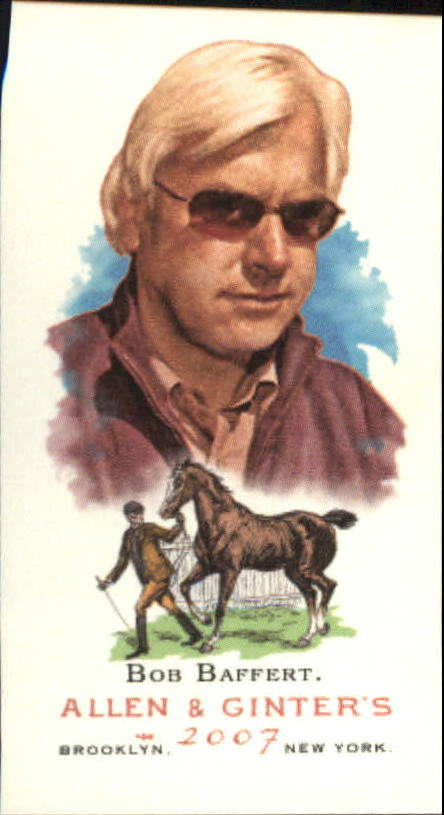 2007 Topps Allen and Ginter Mini #139 Bob Baffert