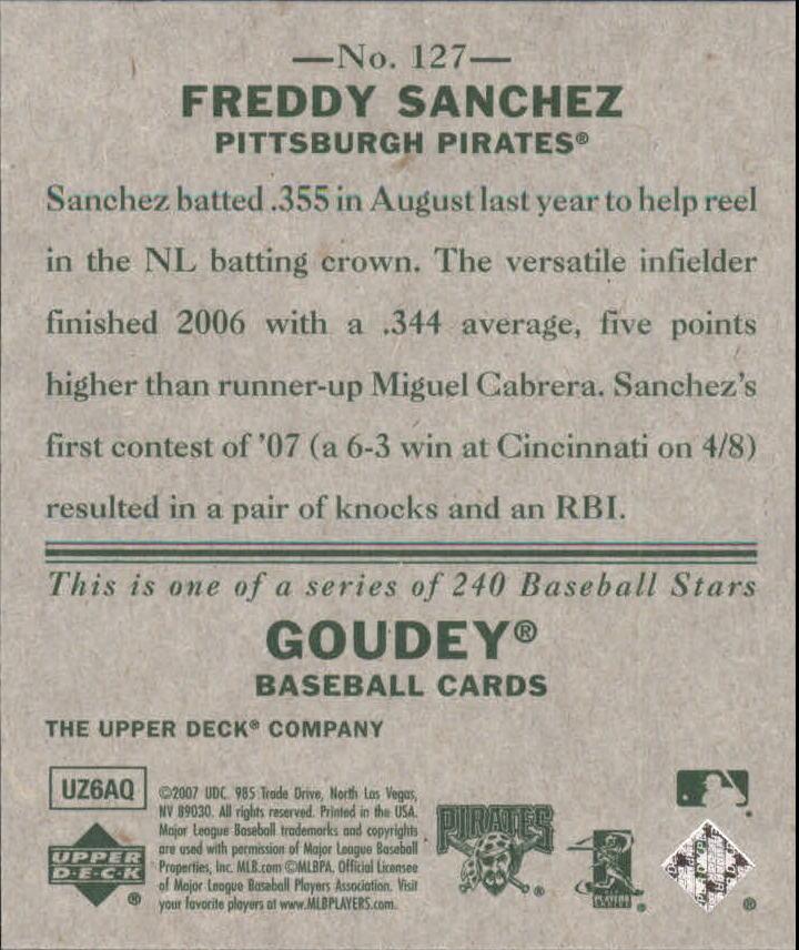 2007 Upper Deck Goudey #127 Freddy Sanchez back image