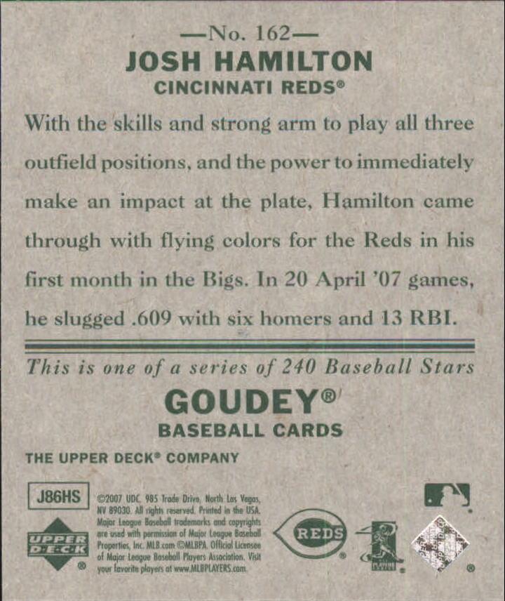 2007 Upper Deck Goudey #162 Josh Hamilton (RC) back image
