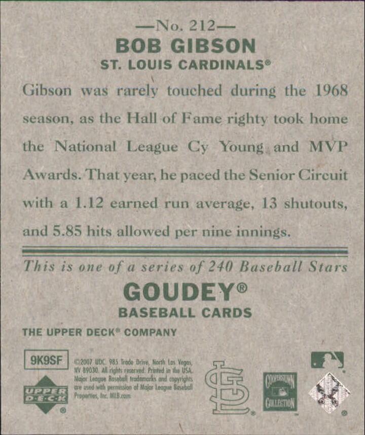 2007 Upper Deck Goudey #212 Bob Gibson SP back image