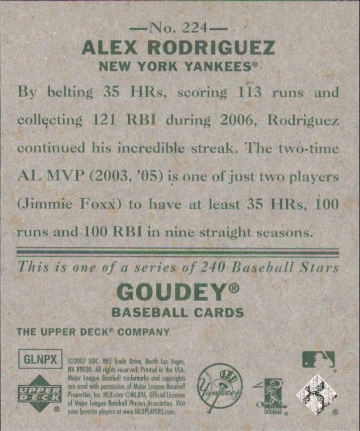 2007 Upper Deck Goudey #224 Alex Rodriguez SP back image
