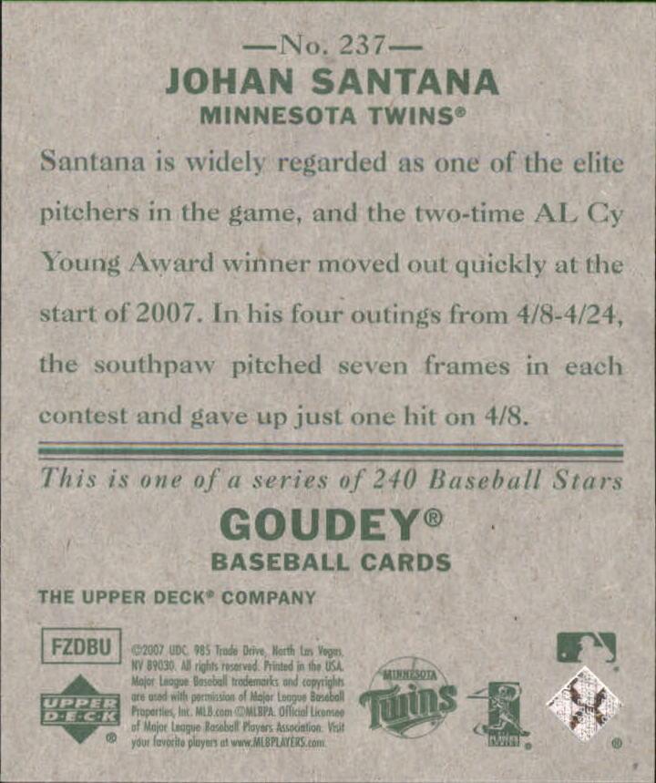 2007 Upper Deck Goudey #237 Johan Santana SP back image