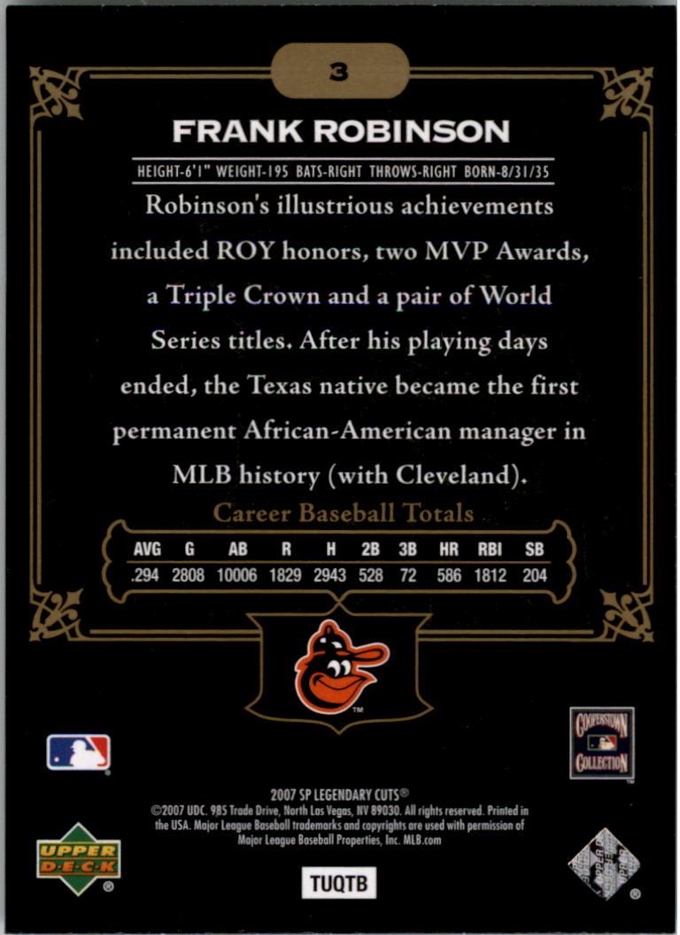 2007 SP Legendary Cuts #3 Frank Robinson back image