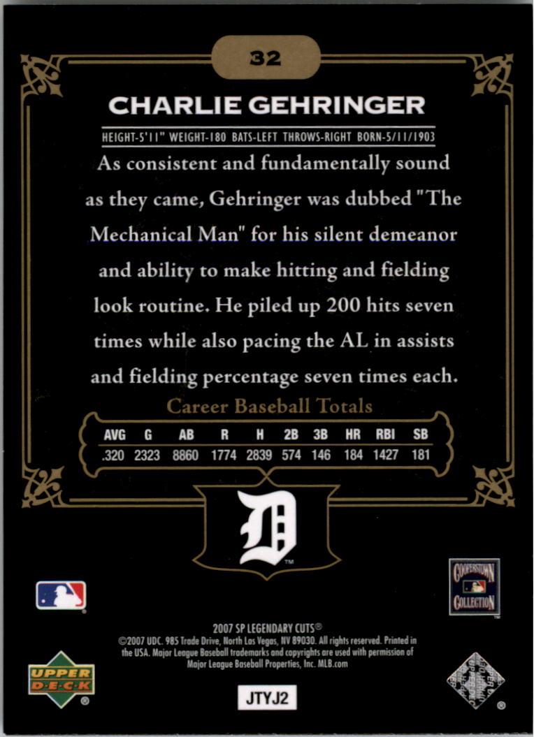 2007 SP Legendary Cuts #32 Charlie Gehringer back image
