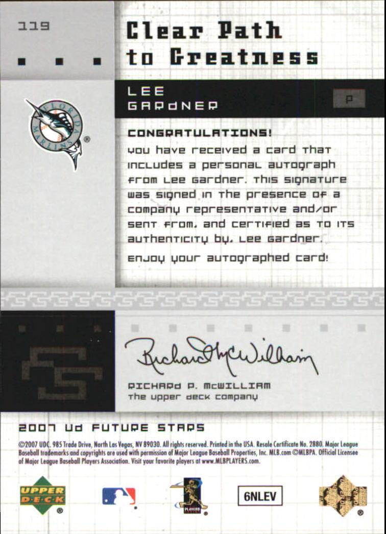 2007 Upper Deck Future Stars #119 Lee Gardner Miami Marlins Auto Rookie Card