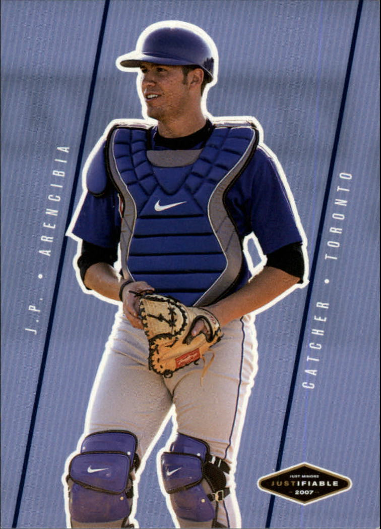 2007 Justifiable #5 J.P. Arencibia