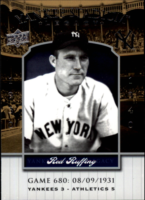 2008 Upper Deck Yankee Stadium Legacy Collection #680 Red Ruffing