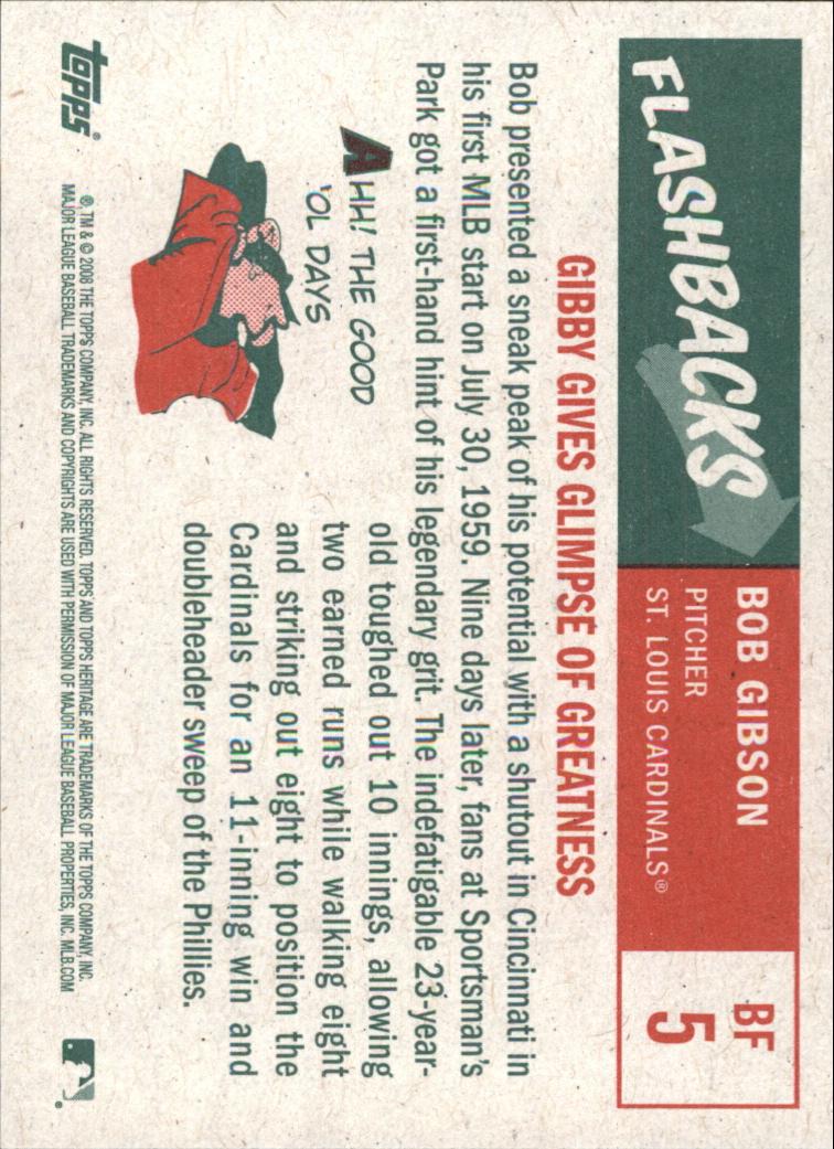 2008 Topps Heritage Baseball Flashbacks #BF5 Bob Gibson back image
