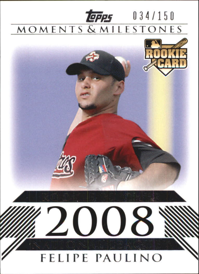 2008 Topps Moments and Milestones #182 Felipe Paulino RC