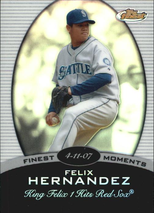 2008 Finest Finest Moments Refractors #FH Felix Hernandez