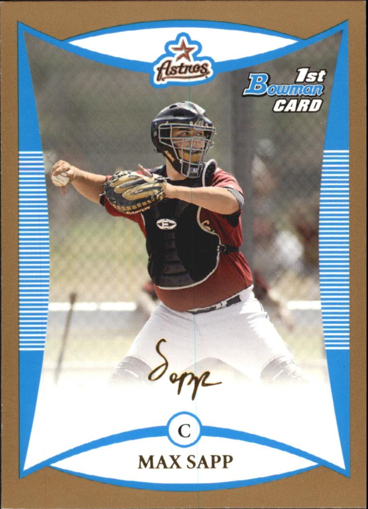 2008 Bowman Prospects Gold #BP1 Max Sapp